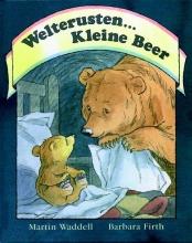 Martin Waddell , Welterusten... Kleine Beer karton editie