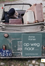 Anne  Hanse Op weg naar...