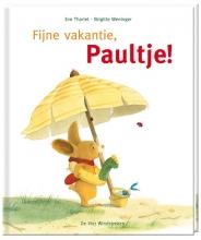Brigitte  Weninger Fijne vakantie, Paultje!