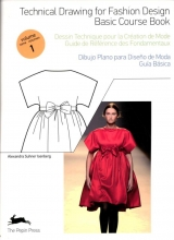 Alexandra  Suhner Isenberg Technical Drawing for Fashion Design Volume 1 Basis couse book