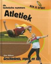 Clive  Gifford Atletiek - de Technische Nummers