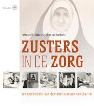 George van Overbeeke Catharina Th. Bakker, Zusters in de zorg