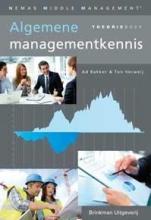 Ton Verweij Ad Bakker, Algemene managementkennis Theorieboek