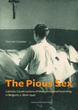 Tine van Osselaer , The pious sex