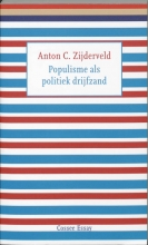 Anton C. Zijderveld , Populisme als politiek drijfzand
