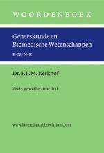 Peter L.M. Kerkhof , Woordenboek geneeskunde en biomedische wetenschappen, zesde en geheel herziene druk