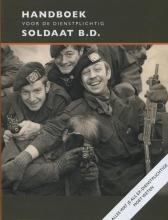 Frank Oosterboer Michiel Hegener, Handboek voor de dienstplichtig soldaat B.D.