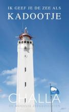 Berend-Jan Challa , Noordwijk, ik geef je de zee als kadootje