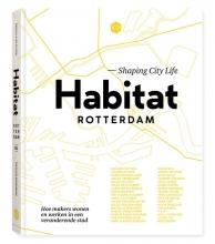 Nicoline Rodenburg Priscilla de Putter, Habitat Rotterdam