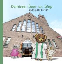 Hester Radstake Esther Veerman  Eveline Nieuwenhuijse, Dominee Beer en Siep gaan naar de kerk