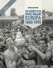 Ernst Bouwes , De Kortste Weg naar Europa