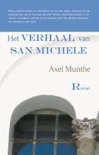 Axel  Munthe Het verhaal van San Michele