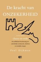 Paul Dijkman , De kracht van onzekerheid