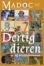 , Dertig dieren in de Middeleeuwen