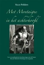 Sicco Polders , Met Montaigne in het achterhoofd