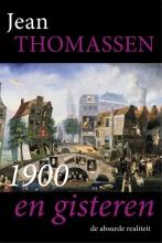 Jean Thomassen , 1900 en gisteren