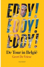 Geert De Vriese Eddy! Eddy! Eddy!
