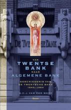 D.C.J. van der Werf Van Twentse bank naar algemene bank