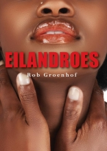 Rob  Groenhof Eilandroes