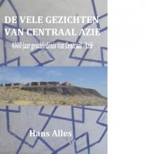 Hans Alles , De vele gezichten van Centraal-Azië
