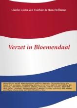 Charles  Coster Van Voorhout, Hans  Hoffmann Verzet in Bloemendaal