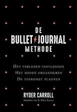 Ryder  Carroll De Bullet Journal Methode