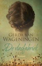 Gerda van Wageningen De Vlasfabriek