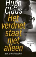 Hugo Claus , Het verdriet staat niet alleen