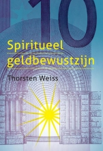 Thorsten Weiss , Spiritueel geldbewustzijn