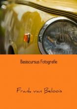 Frank van Beloois , Basiscursus fotografie