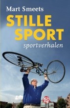 Mart Smeets , Stille sport