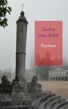 Saskia van Aubel , Psychose