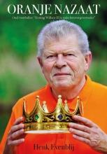 Henk Evenblij , Oranje Nazaat