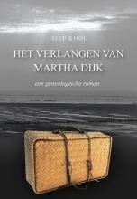 Siep  Kooi Het verlangen van Martha Dijk