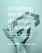 Faidra Oikonomopoulou , Unveiling the third dimension of glass