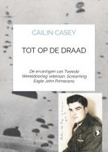 Cailin Casey , Tot op de draad