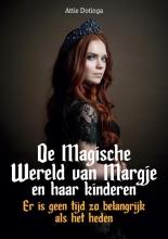 Attie Dotinga , De Magische Wereld van Margje en haar kinderen 4