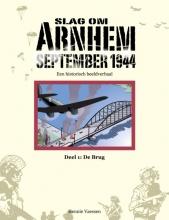 Hennie  Vaessen Slag om Arnhem September 1944  deel 1: De Brug