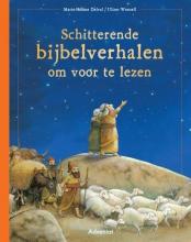 Marie-Helene  Delval Schitterende Bijbelverhalen om voor te lezen