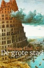 Jacques Ellul , De grote stad