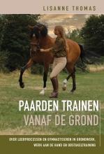 Lisanne Thomas , Paarden trainen vanaf de grond