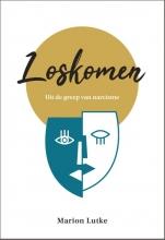 Marion Lutke , Loskomen