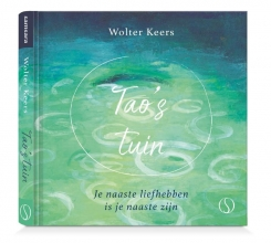 Wolter Keers , Tao`s tuin