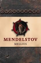 Mellius , Mendelstov