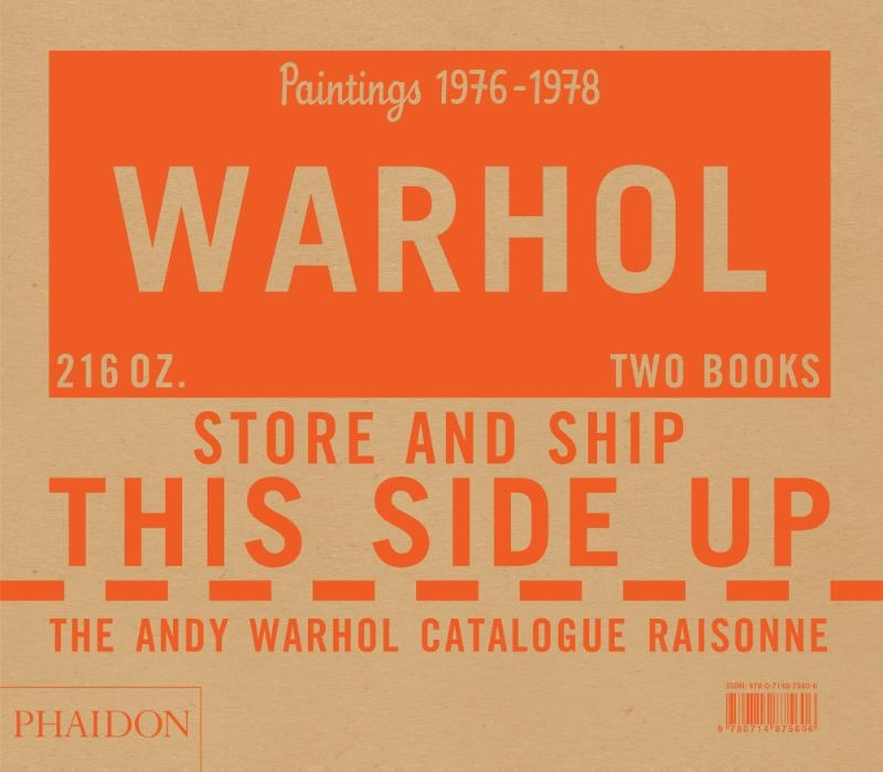 Neil Printz,The Andy Warhol Catalogue Raisonné: vol 5