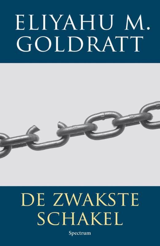 Eliyahu M. Goldratt,De zwakste schakel