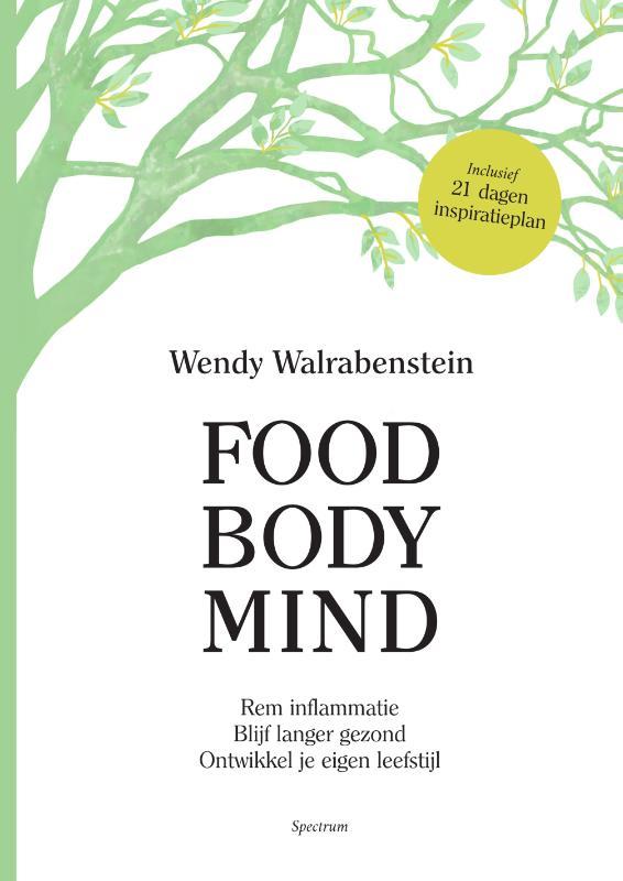Wendy Walrabenstein,Food Body Mind