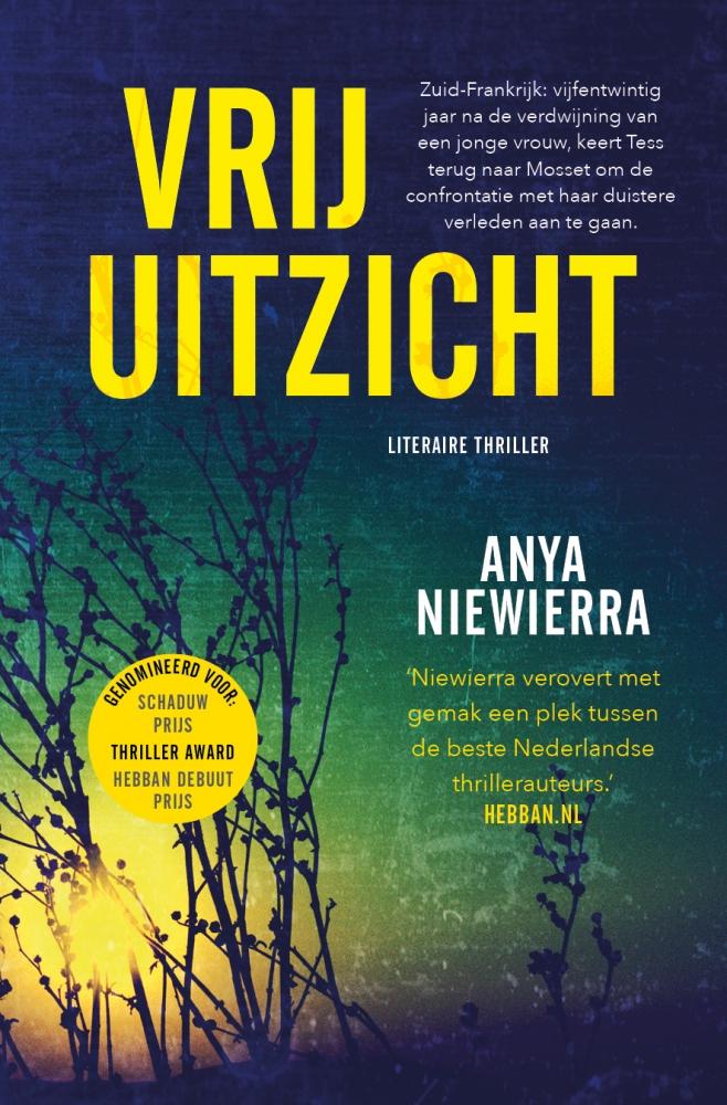 Anya Niewierra,Vrij uitzicht