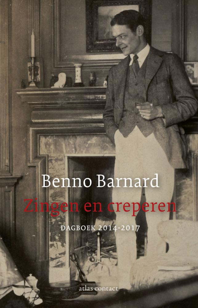 Benno Barnard,Zingen en creperen
