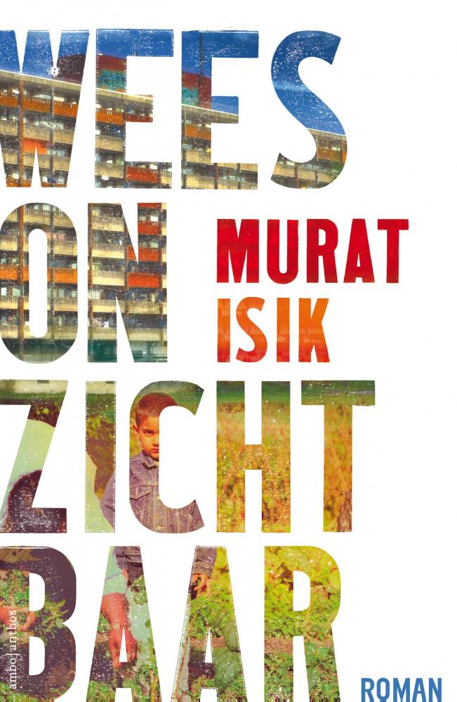 Murat Isik,Wees onzichtbaar